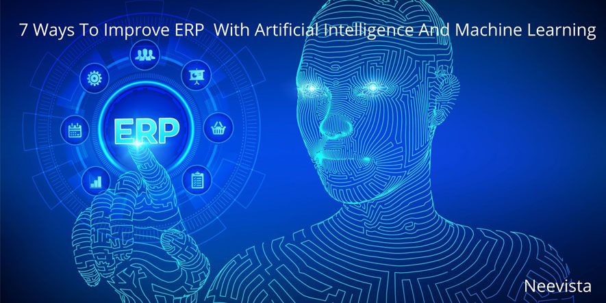 ways to improve erp with artifical intelligence and machine learning
