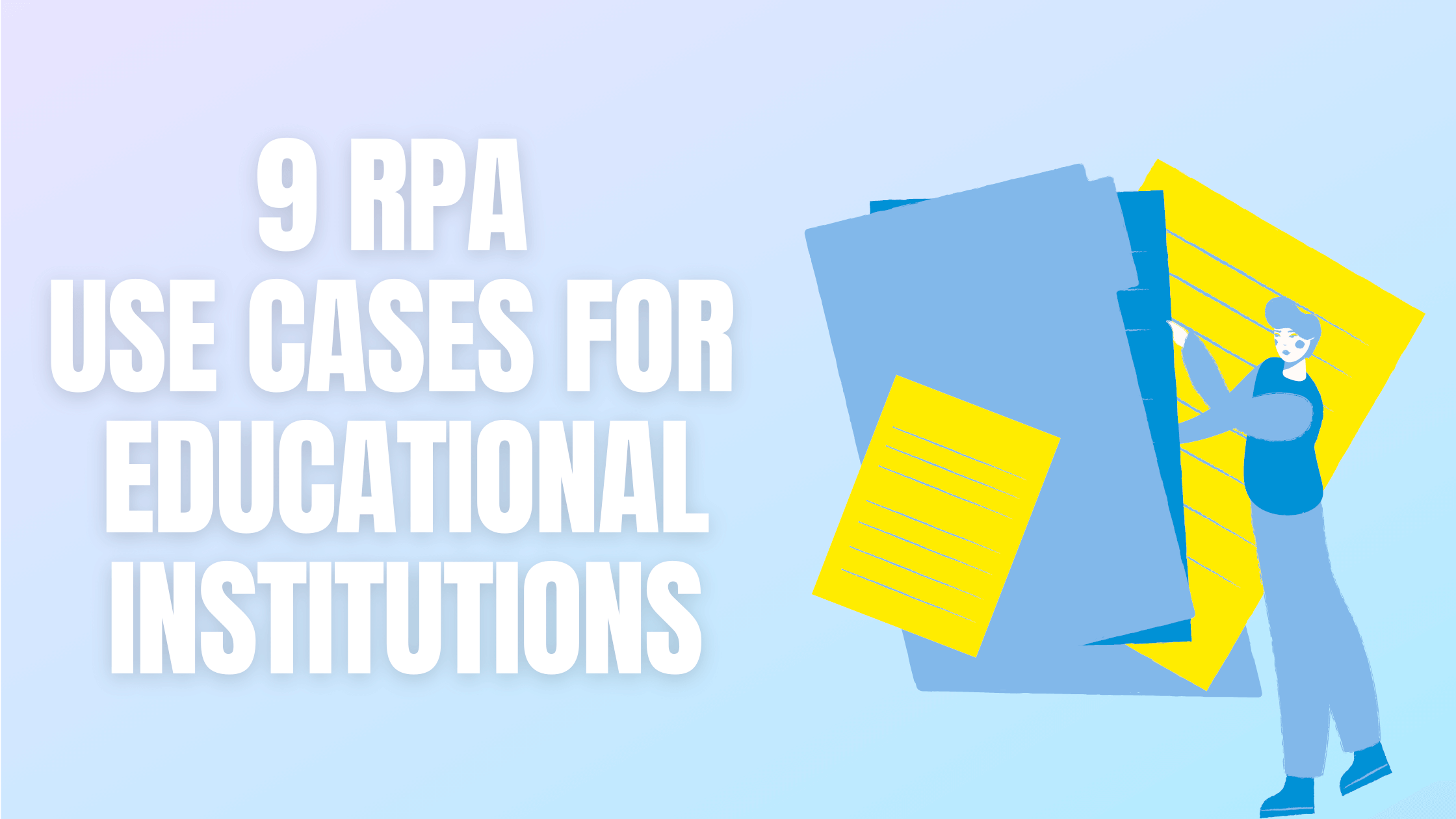 RPA use cases for educational institutes