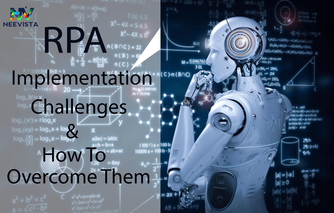 Robotic Process Automation Implementation Challenges